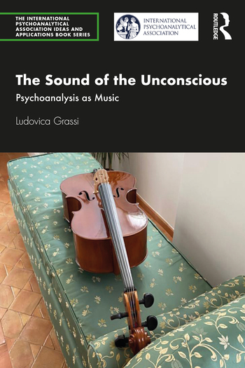The Sound of the Unconscious – Psychoanalysis as Music – di Ludovica Grassi